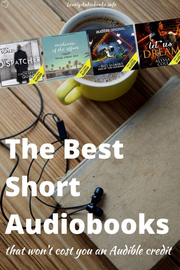 The best short audiobooks that don't cost a credit