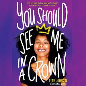 Audiobook cover: You Should See Me in a Crown