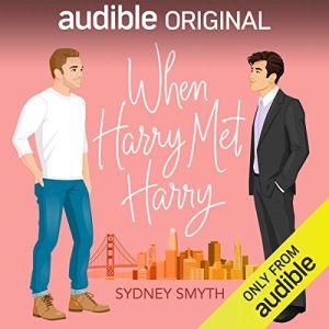 When Harry Met Harry: Free MM Romance audiobook on Audible