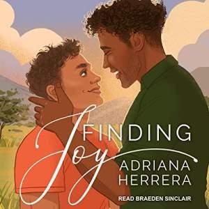 Finding Joy by Adriana Herrera: The Best MM Romance books on Audible