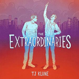 The Extraordinaries by TJ Klune: The best MM Romance books on Audible
