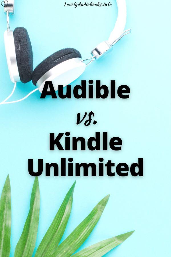 audible vs kindle unlimited