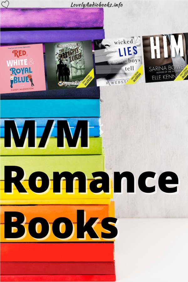 Text: M/M Romance Books. Background image: A stack of rainbow-colored books. Book covers: Red White & Royal Blue, The Magpie Lord, Wicked Lies Boys Tell, HIM.