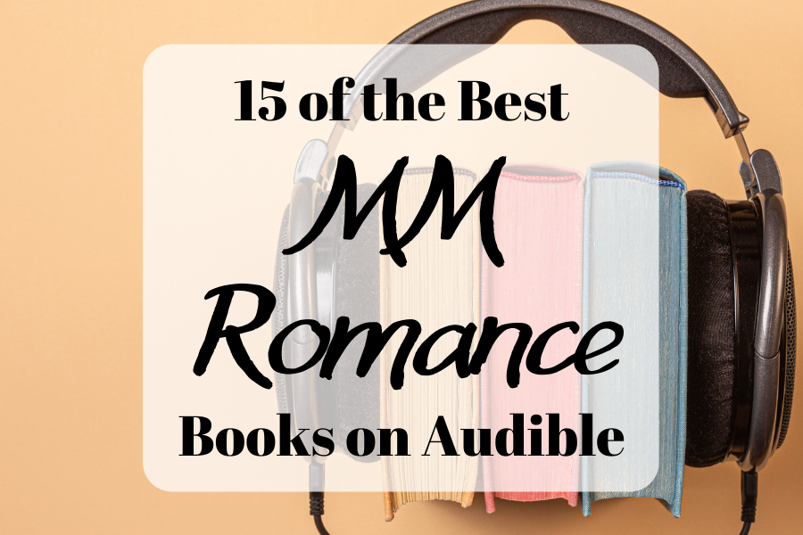 15 of the best MM Romance books on Audible