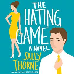 The Hating Game: Best Enemies to Lovers books