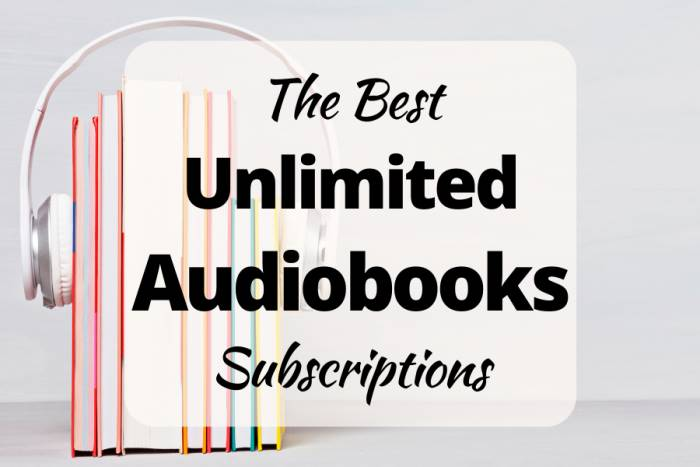The best unlimited audiobooks subscriptions