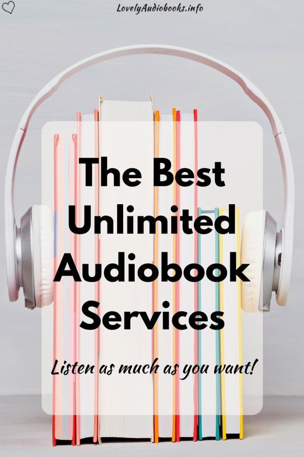 The best unlimited audiobook services: Listen as much as you want!