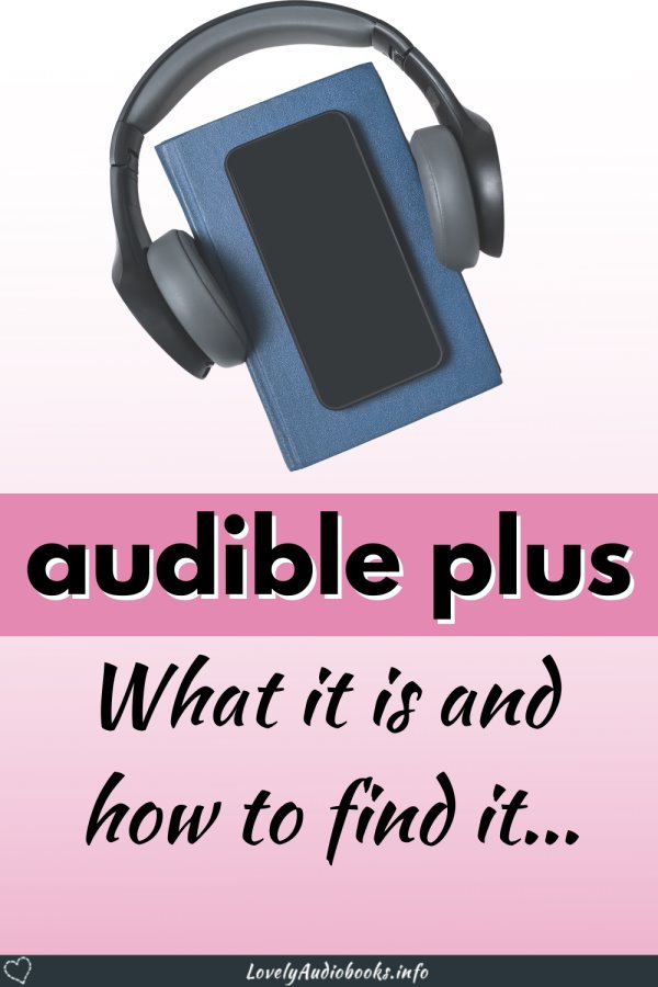 What is Audible Plus?