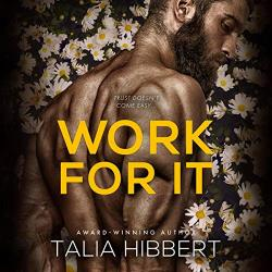 Work for It: Steamy Enemies to Lovers love story