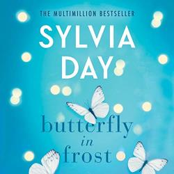 Butterfly in Frost by Sylvia Day: Best Kindle Unlimited Books with Narration