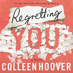 Regretting You by Colleen Hoover: Best Kindle Unlimited Romance books