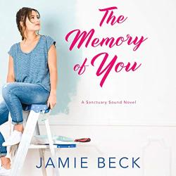 The Memory Of You by Jamie Beck: Best Kindle Unlimited Romance books with narration