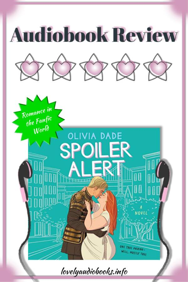 Spoiler Alert by Olivia Dade audiobook review