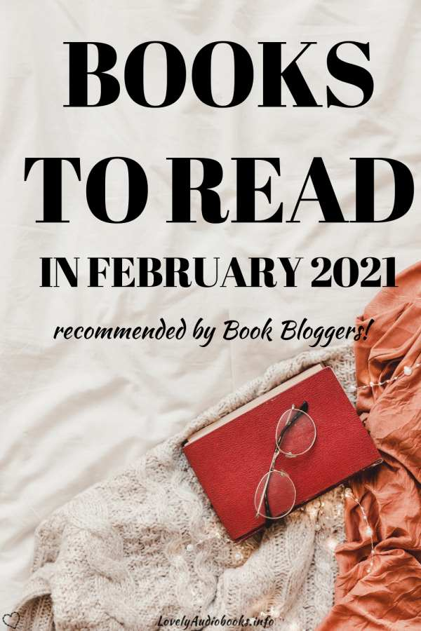 Books to read in February 2021 - recommended by book bloggers