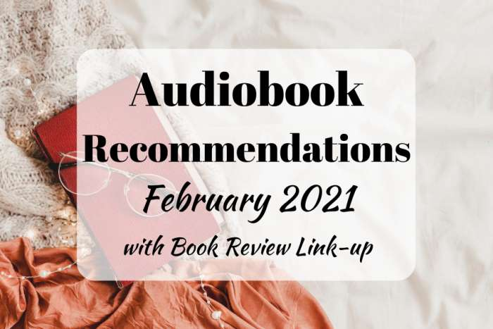 Books to Read in February 2021 - Audiobook recommendations and book blogger link-up