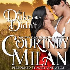 The Duke who didn't by Courtney Milan - audiobook cover