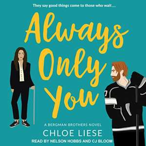 Always Only You by Chloe Liese