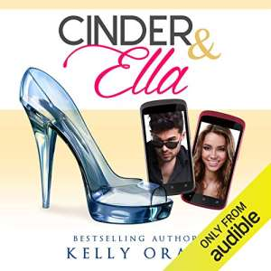 Cinder and Ella by Kelly Oram - Romance books with disabled characters