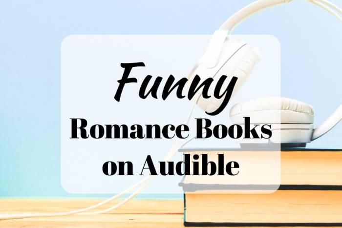 Funny Romance Books on Audible