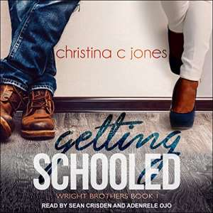 Getting Schooled by Christina C. Jones