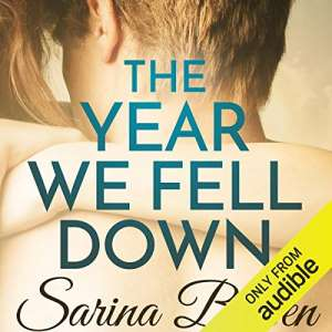 The Year we Fell Down by Sarina Bowen - Romance books about Disability