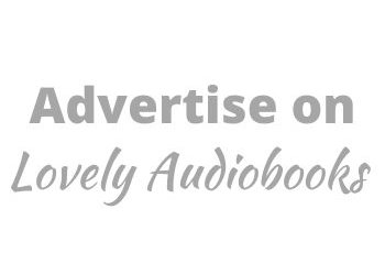 Advertise on Lovely Audiobooks