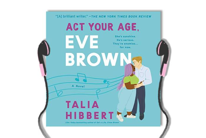 Act Your Age Eve Brown by Talia Hibbert - Audiobook review