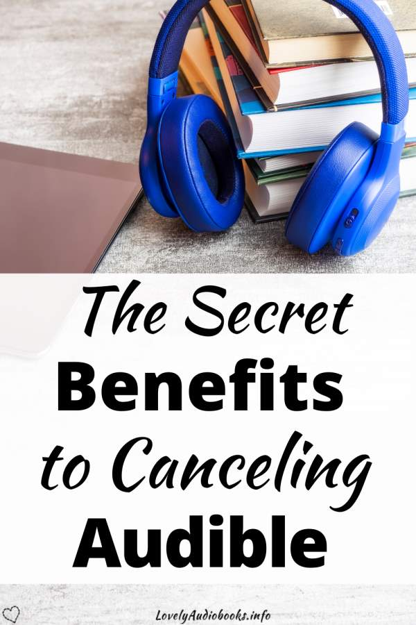 The Secret Benefits to Canceling Audible, image of an ereader, blue headphones and a stack of books