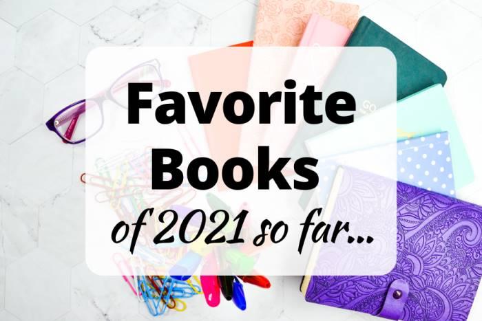 Favorite Books of 2021 so far