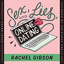 Sex Lies and Online Dating by Rachel Gibson - books about authors