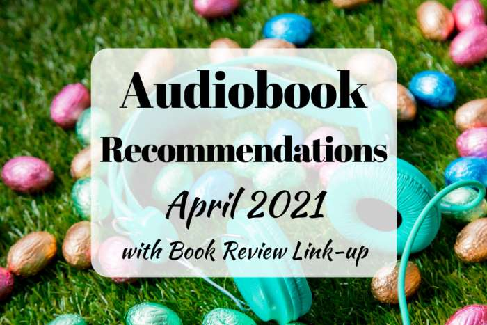 audiobook recommendations april 2021