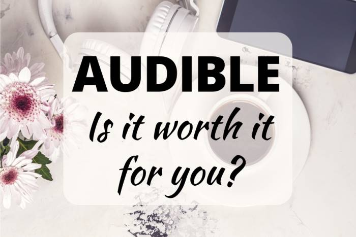 Audible - Is it worth it for you? Background image: white headphones, pink flowers, black smart phone, cup of coffee