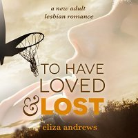 To Have Loved and Lost