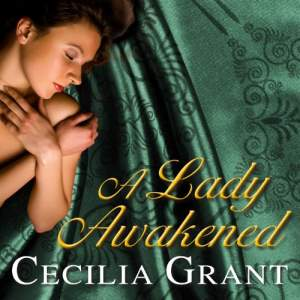 A Lady Awakened by Cecilia Grant: The Best Historical Romance Books