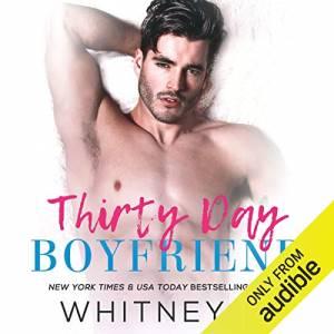 Thirty Day Boyfriend: The Best Free Short Audiobooks