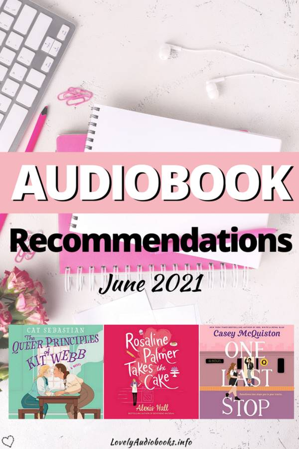 Audiobook Recommendations June 2021: The best audiobooks to listen to this month!