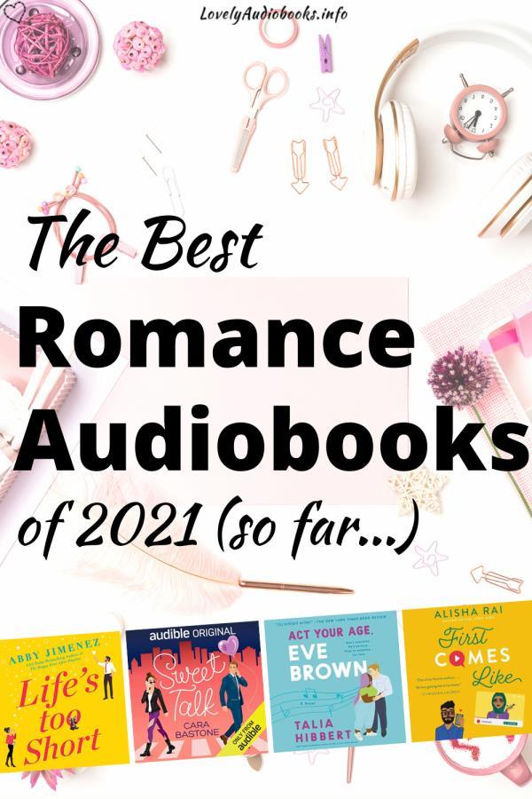 The best Romance Audiobooks of 2021 so far...