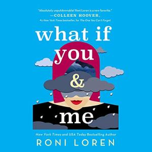 What if you & me by roni loren - audiobook cover