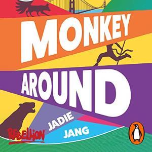 Monkey Around  by Jadie Jang audiobook