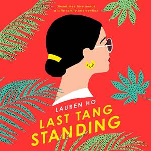 Last Tang Standing: Enemies to Lovers Office Romance