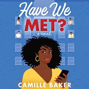 Have We Met by Camille Baker