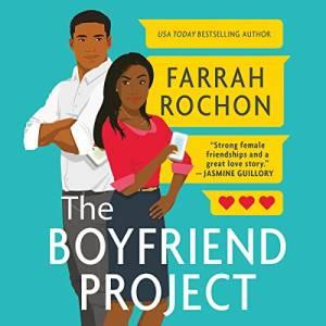 The Boyfriend Project by Farrah Rochon: The Best Office Romance Books on Audible