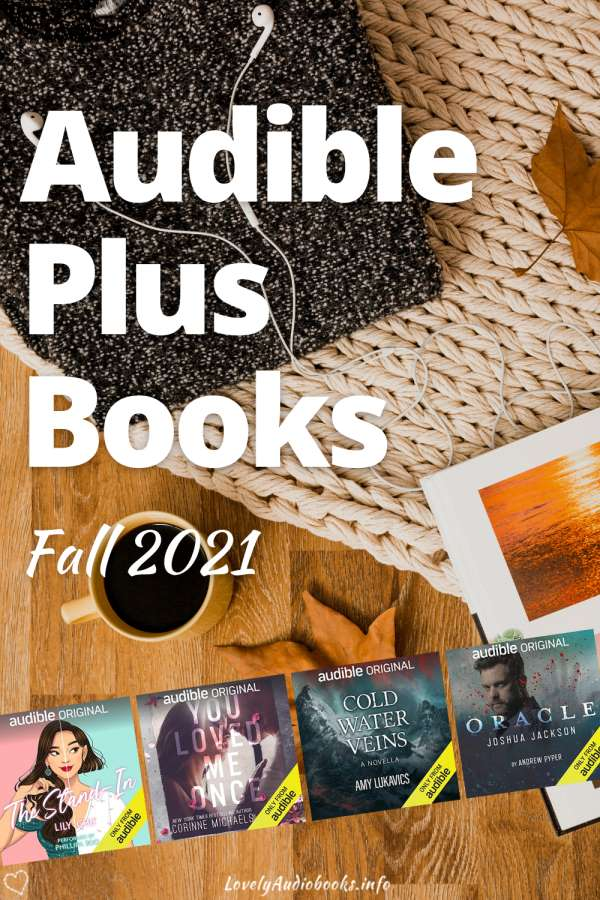 Audible Plus Books Fall 2021: New and Free Audible Books in the Plus catalog