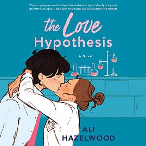 Audiobook The Love Hypothesis by Ali Hazelwood