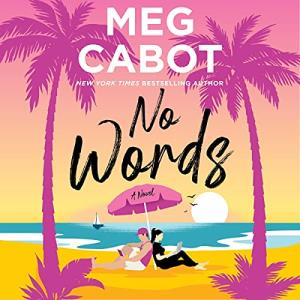 Audiobook No Words by Meg Cabot